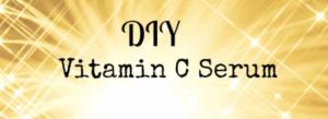 DIY Vit C Serum