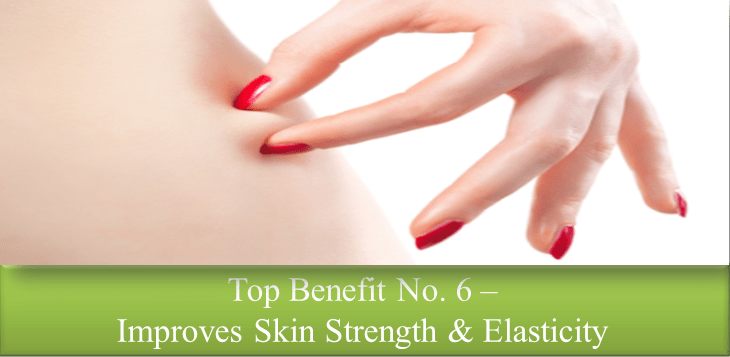 Skin Strength & Elasticity Improved
