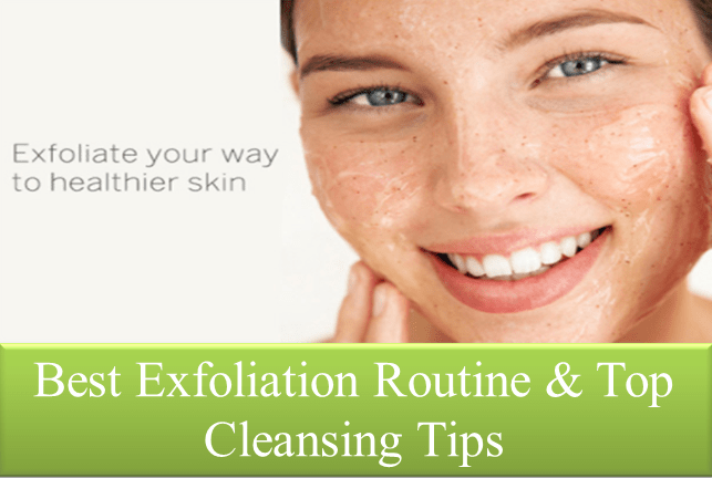 Best Exfoliation Routine