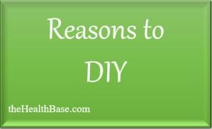 DIY Reasons