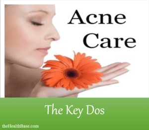 Acne care - the key things to do