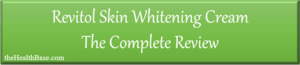Revitol cream review