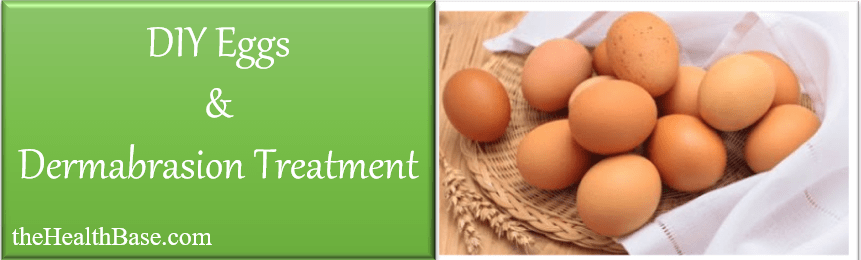 Home Dermabrasion with Eggs - A DIY