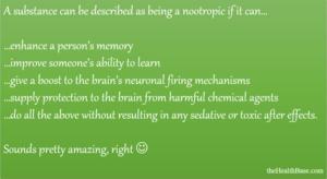 Characteristics of a nootropic